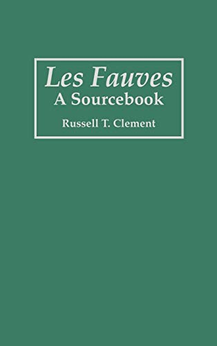 9780313283338: Les Fauves: A Sourcebook (Art Reference Collection)