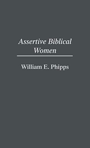9780313284984: Assertive Biblical Women (Contributions in Women's Studies)