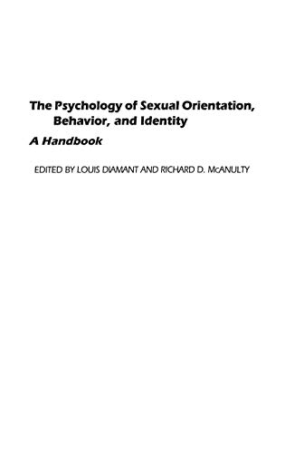 9780313285011: The Psychology of Sexual Orientation, Behavior, and Identity: A Handbook (Bibliographies and Indexes in the)