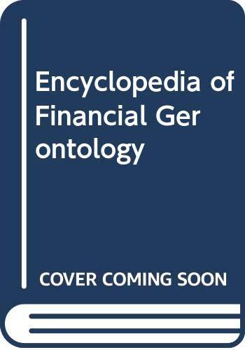 9780313285493: Encyclopedia of Financial Gerontology