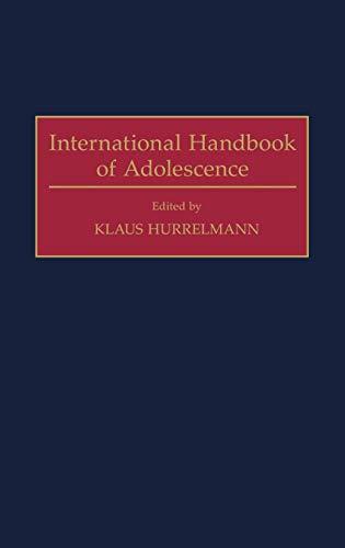 International Handbook of Adolescence: Hurrelmann, Klaus