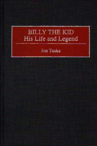 9780313285899: Billy the Kid: His Life and Legend