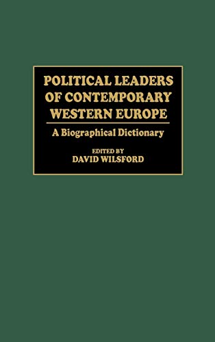 Political Leaders of Contemporary Western Europe: A