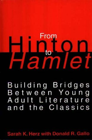 9780313286360: From Hinton to Hamlet: Building Bridges Between Young Adult Literature and the Classics