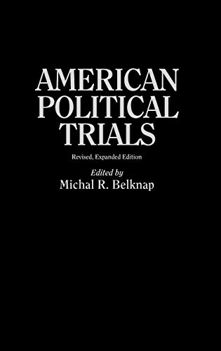 9780313286872: American Political Trials: Revised, Expanded Edition (Contributions in American History)