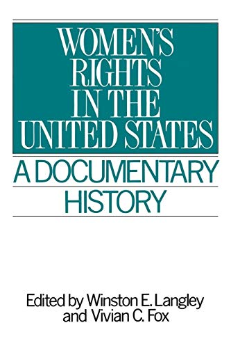 9780313287558: Women's Rights in the United States: A Documentary History (Primary Documents in American History and Contemporary Issues)
