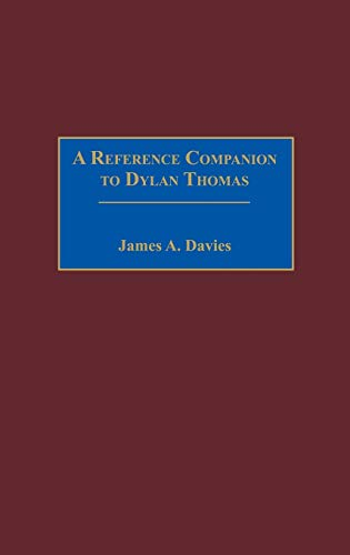 9780313287749: A Reference Companion to Dylan Thomas