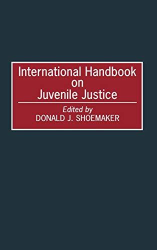 9780313288951: International Handbook on Juvenile Justice (Victorian Literature & Culture (Hardcover))