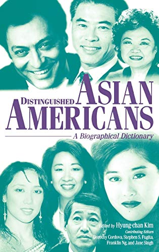 9780313289026: Distinguished Asian Americans: A Biographical Dictionary