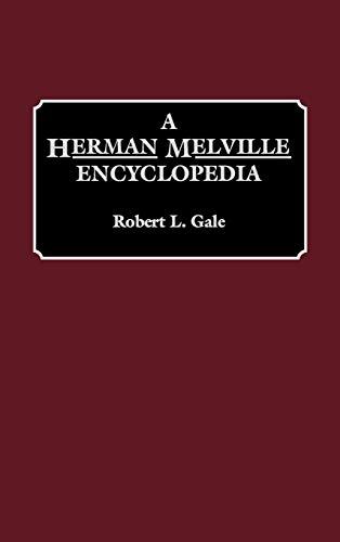 9780313290114: A Herman Melville Encyclopedia