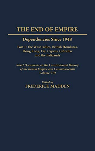 The End of Empire: Dependencies Since 1948,