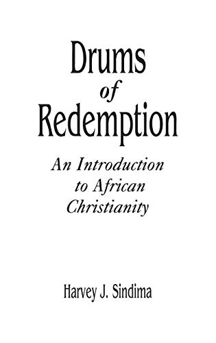 9780313290886: Drums of Redemption: An Introduction to African Christianity (Contributions to the Study of Religion)