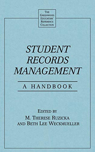 9780313291142: Student Records Management: A Handbook (The Greenwood Educators' Reference Collection)