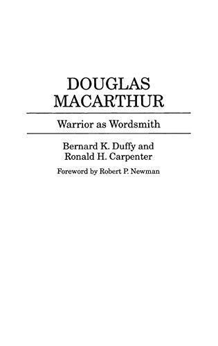 9780313291487: Douglas MacArthur: Warrior as Wordsmith (Great American Orators)