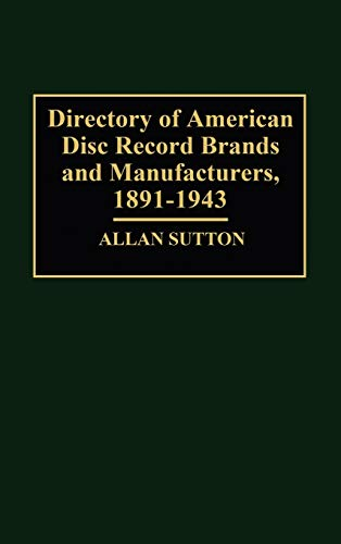 9780313292002: Directory of American Disc Record Brands and Manufacturers, 1891-1943