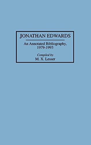 9780313292378: Jonathan Edwards: An Annotated Bibliography, 1979-1993