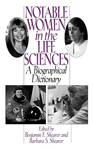 9780313293023: Notable Women in the Life Sciences: A Biographical Dictionary (Contemporary Writers)
