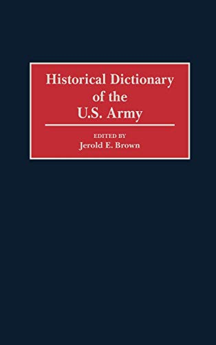 9780313293221: Historical Dictionary of the U.S. Army