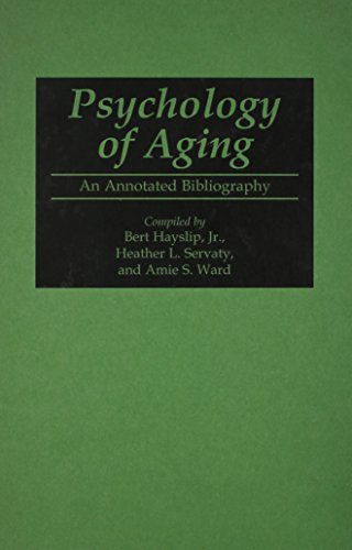 9780313293764: Psychology of Aging: An Annotated Bibliography (Bibliographies and Indexes in Gerontology)