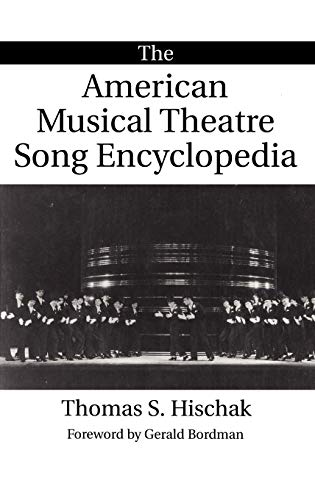 9780313294075: The American Musical Theatre Song Encyclopedia