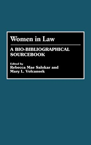 Women in Law A Bio-Bibliographical Sourcebook.