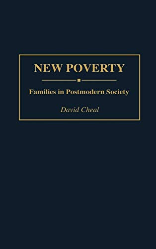 9780313294440: New Poverty: Families in Postmodern Society (Contributions in Sociology (Hardcover))