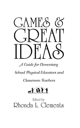 Games and Great Ideas: A Guide for: Clements, Rhonda L.