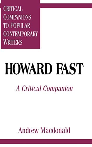 Howard Fast : a critical companion; (critical companions to popular contemporary writers)