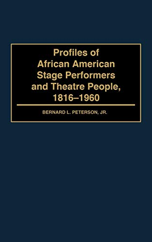 9780313295348: Profiles of African American Stage Performers and Theatre People, 1816-1960
