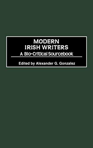 9780313295577: Modern Irish Writers: A Bio-Critical Sourcebook