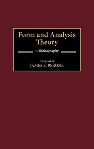 9780313295942: Form and Analysis Theory: A Bibliography (Music Reference Collection)