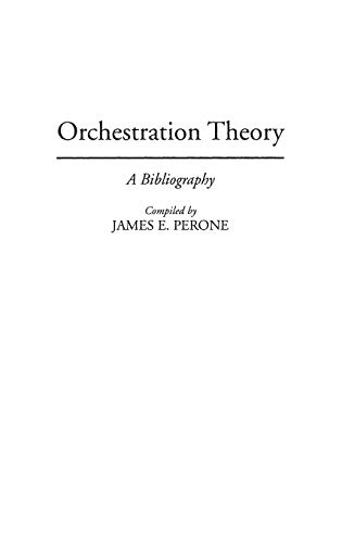 Orchestration Theory.: Perone, James E.