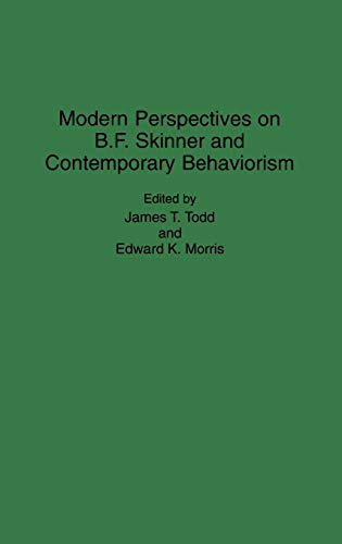 9780313296017: Modern Perspectives on B. F. Skinner and Contemporary Behaviorism (Contributions in Psychology)