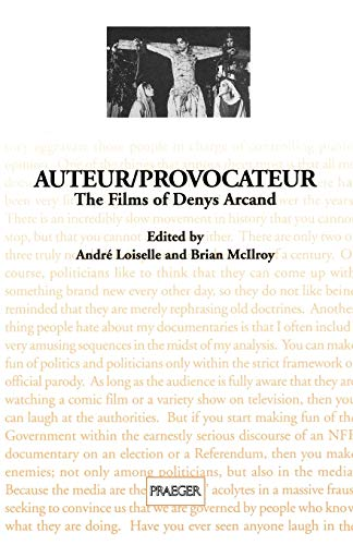 9780313296727: Auteur/Provocateur: The Films of Denys Arcand (Contributions to the Study of Popular Culture)