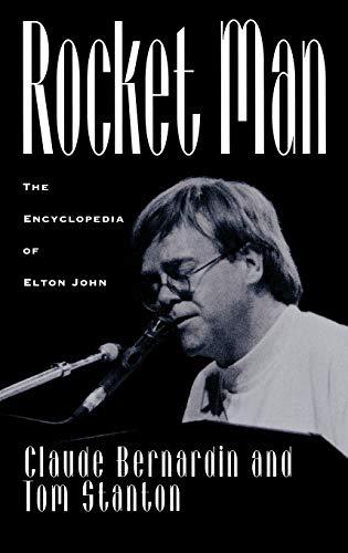 9780313297007: Rocket Man: The Encyclopedia of Elton John