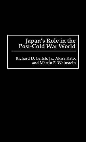 9780313297311: Japan's Role in the Post-Cold War World: (Contributions in Political Science)