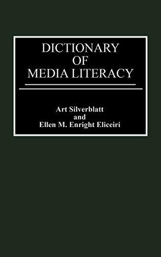 9780313297434: Dictionary of Media Literacy