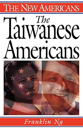 9780313297625: The Taiwanese Americans (The New Americans)
