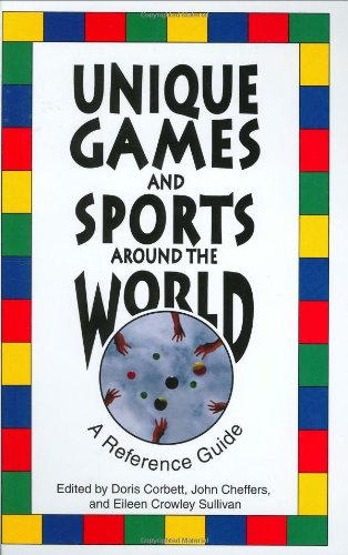 9780313297786: Unique Games and Sports Around the World: A Reference Guide