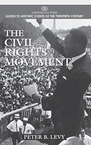 9780313298547: The Civil Rights Movement