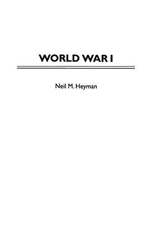 World War I (Greenwood Press Guides to: Neil Heyman