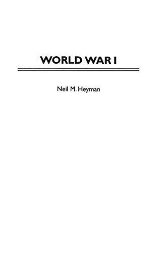 9780313298806: World War I (Greenwood Press Guides to Historic Events of the Twentieth Century)