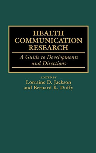 9780313299254: Health Communication Research: A Guide to Developments and Directions