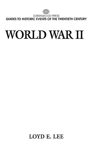 9780313299988: World War II: (Greenwood Press Guides to Historic Events of the Twentieth Century)