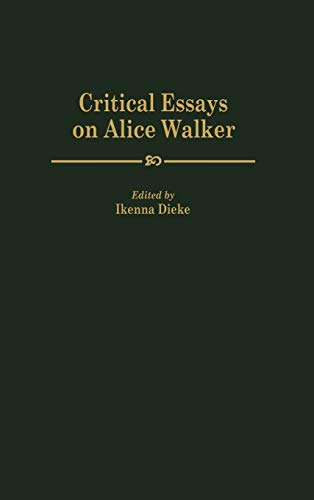 9780313300127: Critical Essays on Alice Walker: (Contributions in Afro-American and African Studies)