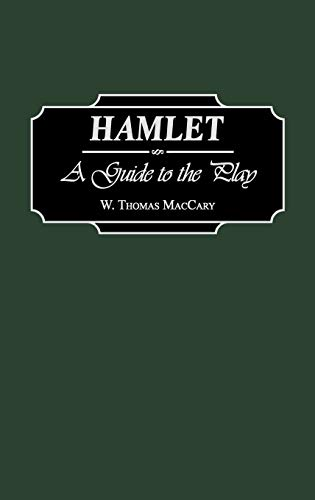 9780313300820: Hamlet: A Guide to the Play (Greenwood Guides to Shakespeare)