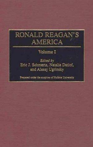 9780313301179: Ronald Reagan's America: Volume 1 (Contributions in Political Science)
