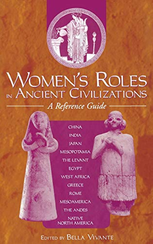 9780313301278: Women's Roles in Ancient Civilizations: A Reference Guide