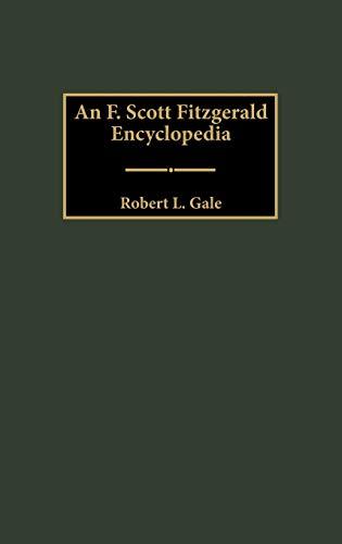 9780313301391: An F. Scott Fitzgerald Encyclopedia