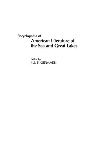9780313301483: Encyclopedia of American Literature of the Sea and Great Lakes